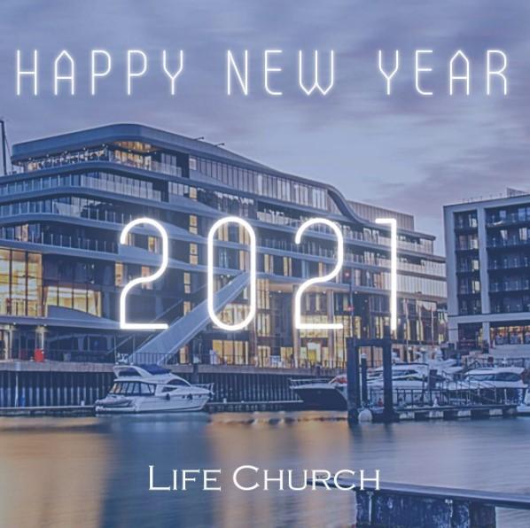 Life Church Online – Sunday 03 January 2021