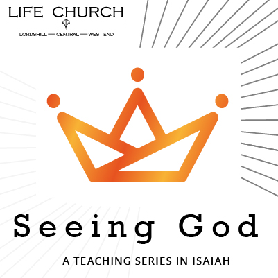 Seeing God: A Teaching Series In Isaiah – Part 6: The God Who Never Gives Up On His People